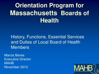 Orientation Program for  Massachusetts   Boards of Health