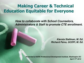 Making Career & Technical Education Equitable for Everyone