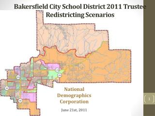 Bakersfield City School District 2011 Trustee Redistricting Scenarios