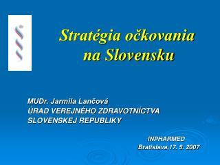 Stratégia očkovania         na Slovensku