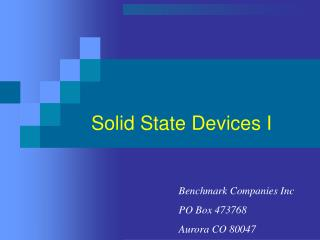 Solid State Devices I