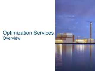 Optimization Services Overview