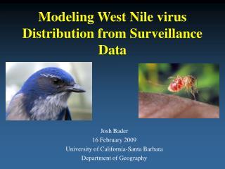Modeling West Nile virus Distribution from Surveillance Data