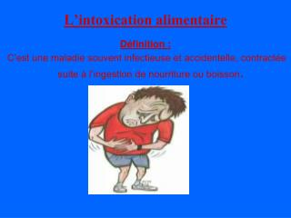 L'intoxication alimentaire