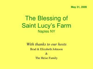 The Blessing of Saint Lucy's Farm Naples NY