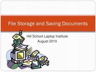 File Storage and Saving Documents