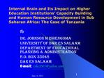 Internal Brain and Its Impact on Higher Education Institutions  Capacity Building and Human Resource Development in Sub