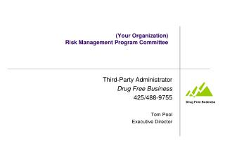 (Your Organization) Risk Management Program Committee