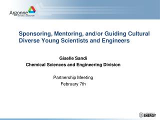 Sponsoring, Mentoring, and/or Guiding Cultural Diverse Young Scientists and Engineers