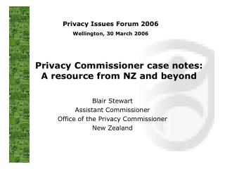 Privacy Commissioner case notes: A resource from NZ and beyond