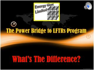 The Power Bridge to LFTRs Program