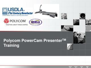 Polycom PowerCam Presenter TM Training