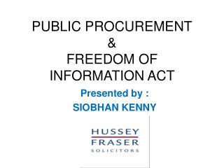 PUBLIC PROCUREMENT &  FREEDOM OF INFORMATION ACT