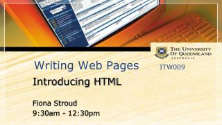 Writing Web Pages	 ITW009