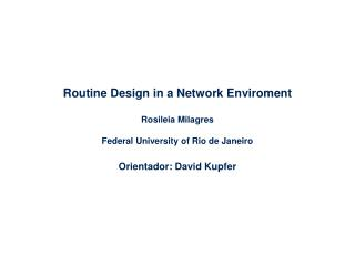 Routine Design in a Network Enviroment