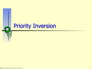 Priority Inversion