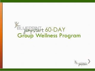 Group Wellness Program