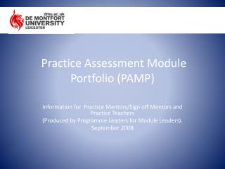 Practice Assessment  Module Portfolio  ( PAMP)