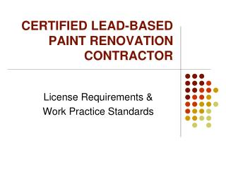 CERTIFIED LEAD-BASED PAINT RENOVATION CONTRACTOR