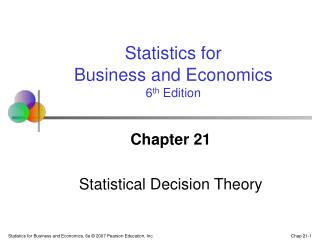 Chapter 21 Statistical Decision Theory