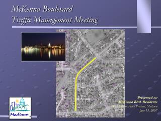 McKenna Boulevard Traffic Management Meeting