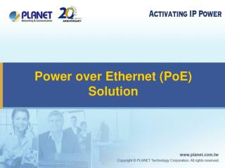 Power over Ethernet (PoE) Solution