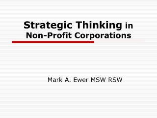 Strategic Thinking  in  Non-Profit Corporations