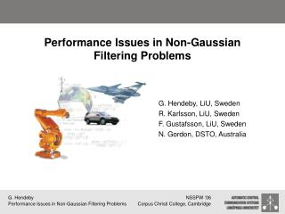 Performance Issues in Non-Gaussian Filtering Problems