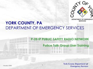 YORK COUNTY, PA DEPARTMENT OF EMERGENCY SERVICES