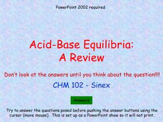 Acid-Base Equilibria: A Review