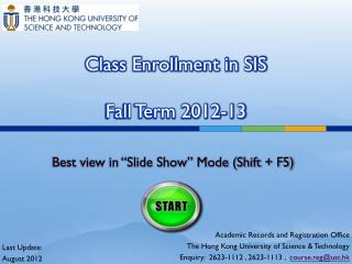 Class Enrollment in SIS Fall Term 2012-13