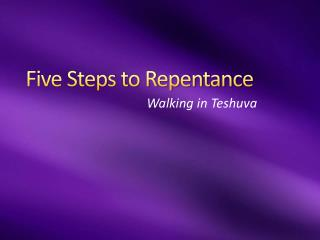 Five Steps to Repentance