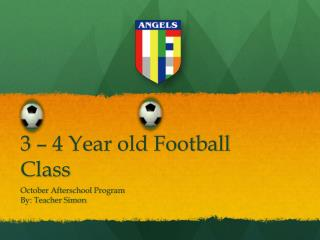 3 – 4 Year old Football Class