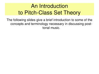 An Introduction to Pitch-Class Set Theory