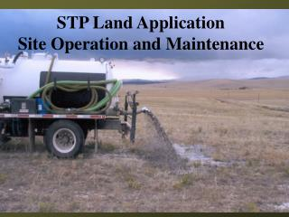 STP Land Application Site Operation and Maintenance