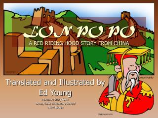 LON PO PO A RED RIDING HOOD STORY FROM CHINA