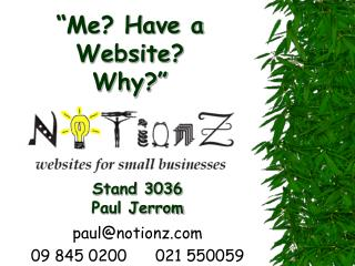 """Me? Have a Website?  Why?"""