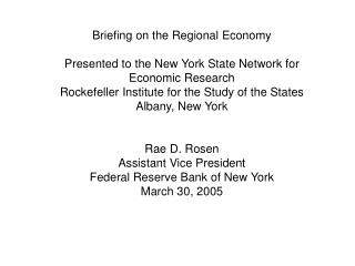 Briefing on the Regional Economy Presented to the New York State Network for Economic Research