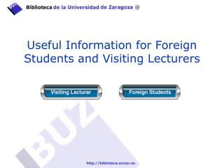 Useful Information for Foreign Students and Visiting Lecturers