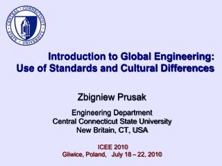 Introduction to Global Engineering:  Use of Standards and Cultural Differences