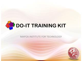 DO-IT TRAINING KIT