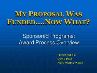 Sponsored Programs:  Award Process Overview
