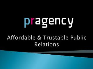 Affordable & Trustable Public Relations