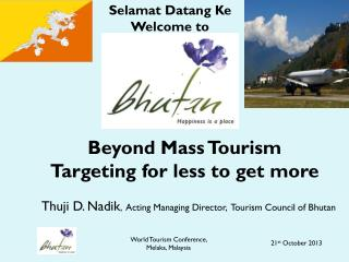 Beyond Mass Tourism  Targeting for less to get more