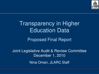 Transparency in Higher Education Data Proposed Final Report