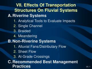 VII. Effects Of Transportation Structures On Fluvial Systems
