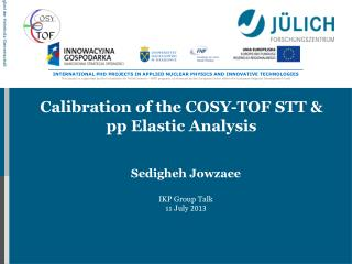 Calibration of the COSY-TOF STT & pp Elastic Analysis