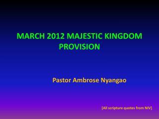 MARCH 2012 MAJESTIC KINGDOM PROVISION
