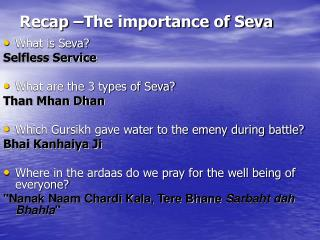Recap –The importance of Seva