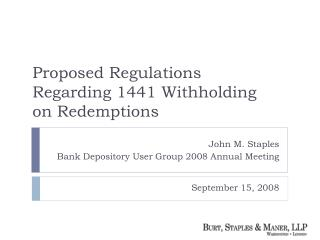 John M. Staples Bank Depository User Group 2008 Annual Meeting